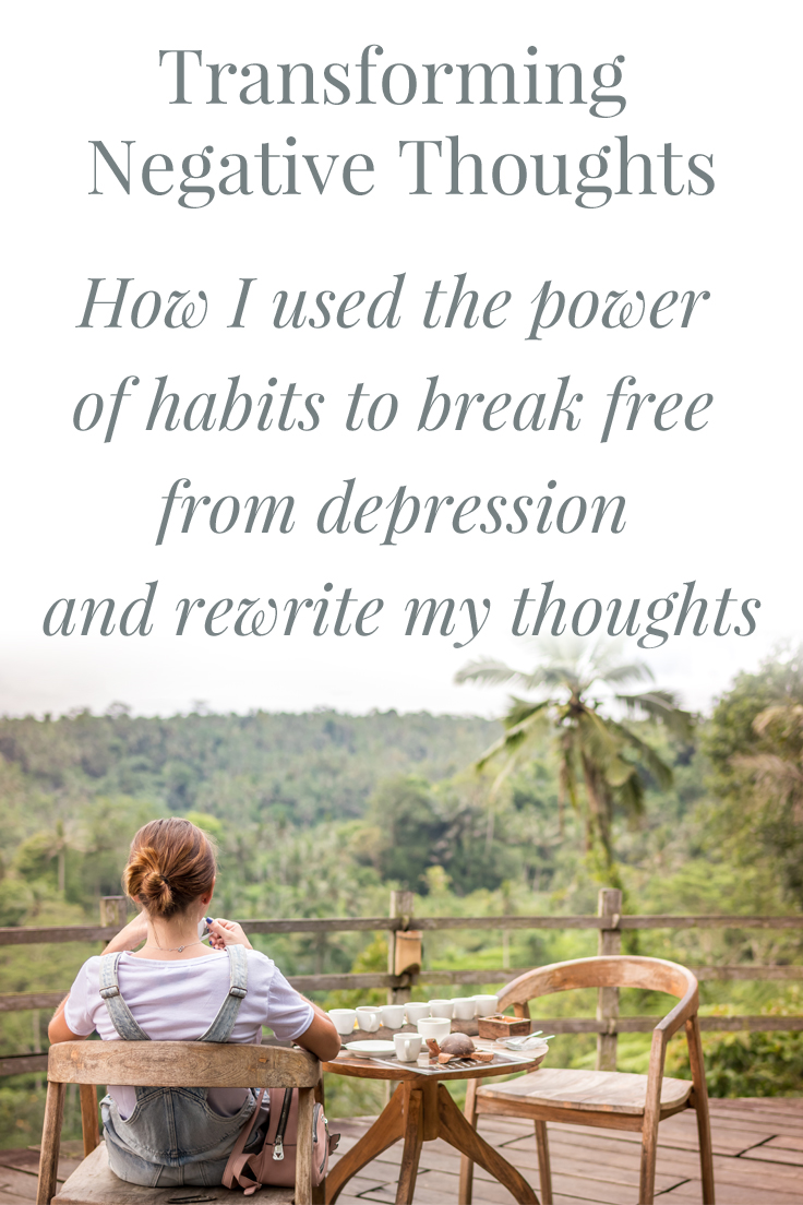 Transforming Negative Thoughts: How I used the power of habits to break free from depression and rewrite my thoughts