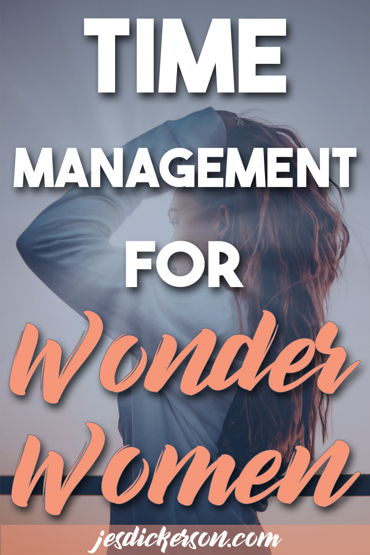 Time Management for wonder women