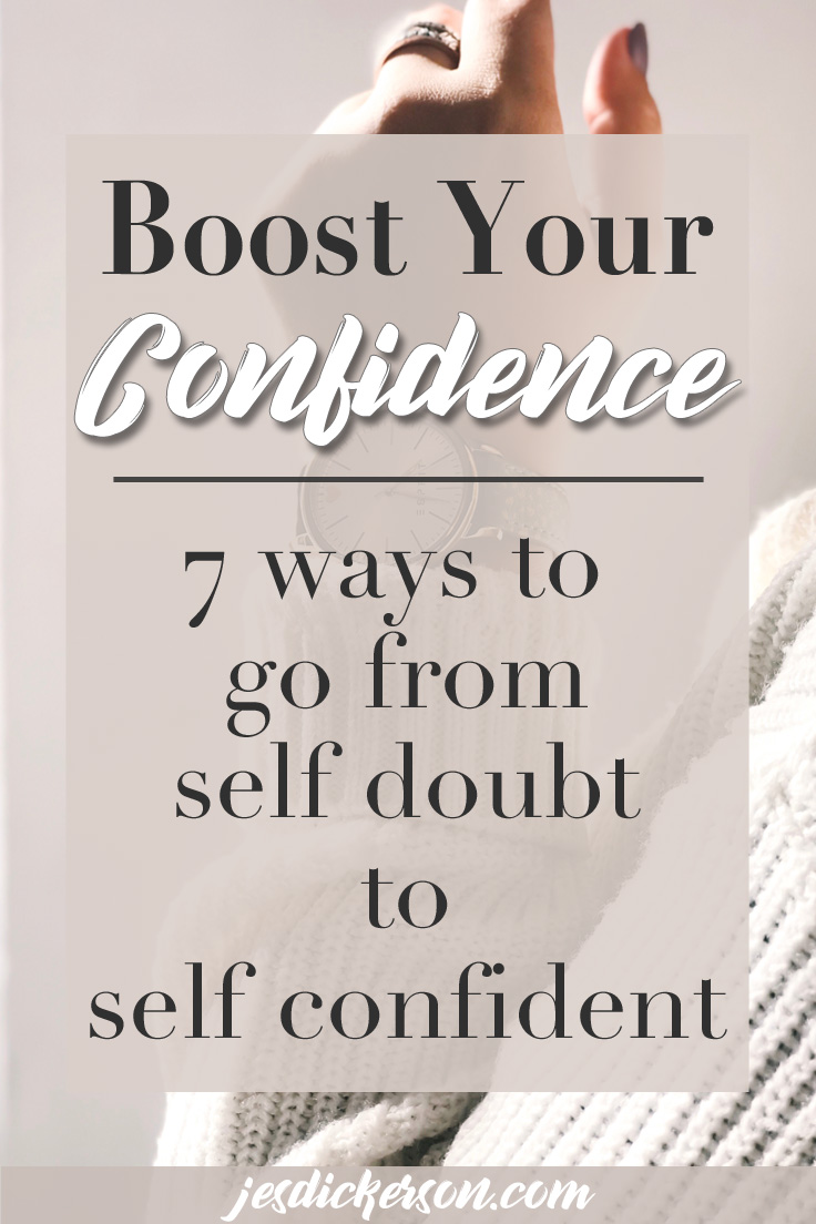 Boost your confidence: 7 ways to build yourself up
