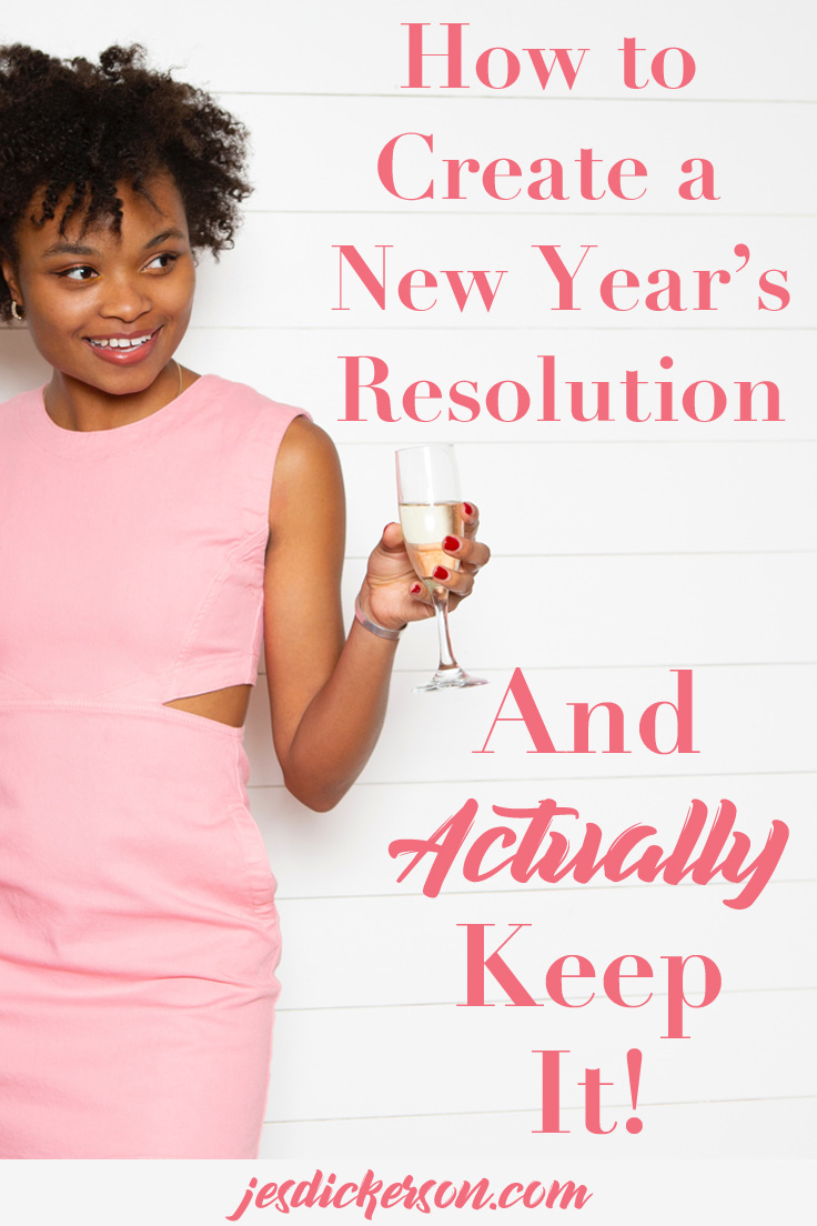 How to create a new year's resolution: and actually keep it