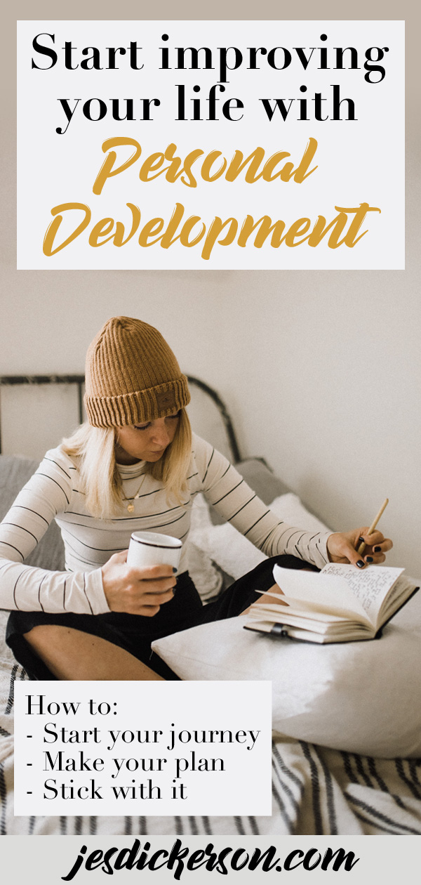 Personal Development: how to start improving your life