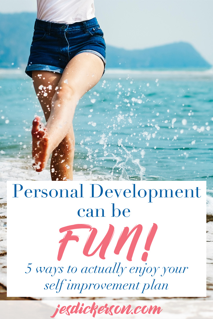 Make Personal Development FUN again: 5 tips to enjoy your journey
