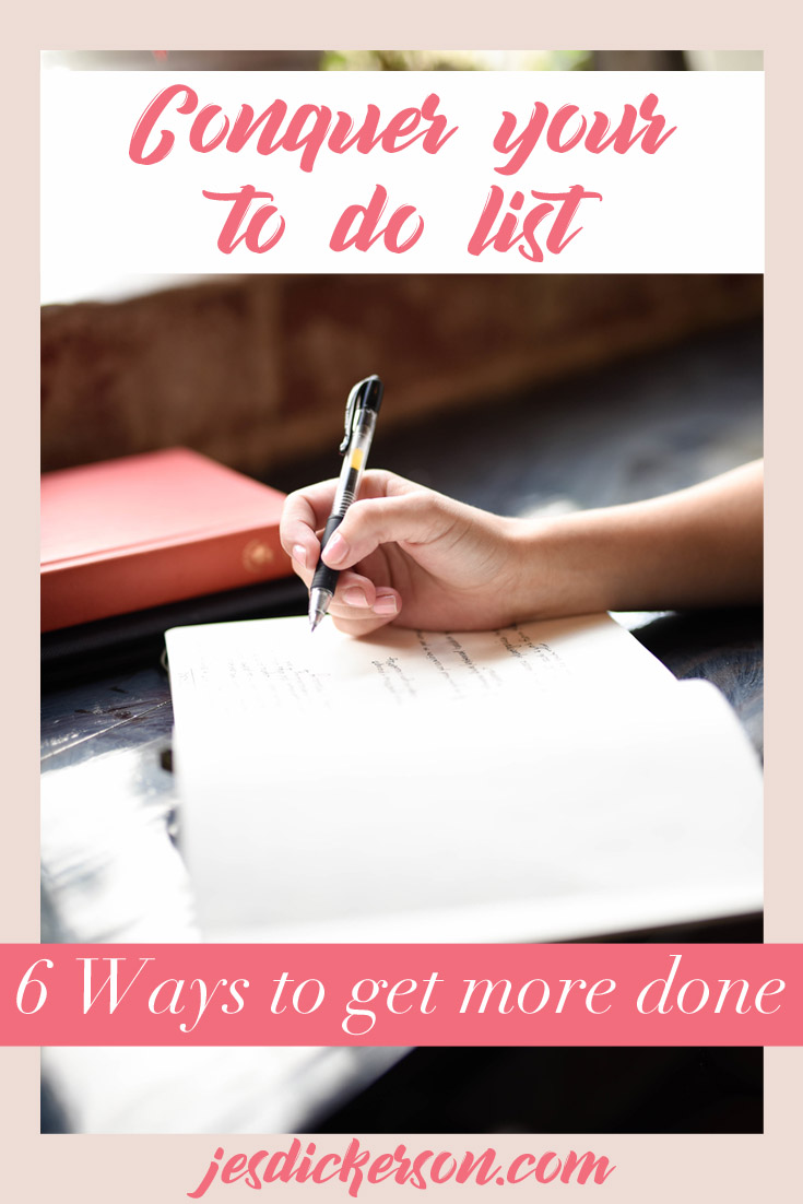 Conquer your to do list: 6 ways to get more done