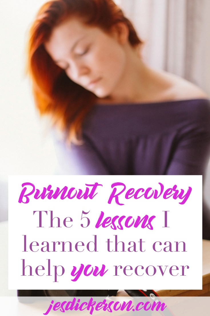 Burnout Recover: 5 lessons I learned that can help you recover