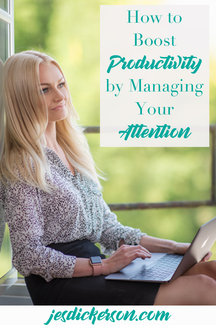 Pay Attention! Managing your attention is the key to boosting productivity