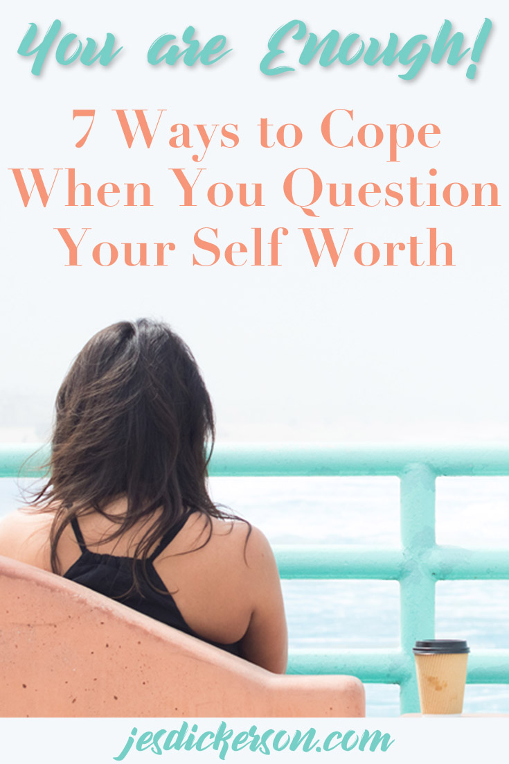 You are Enough: how to cope when you don't feel good enough