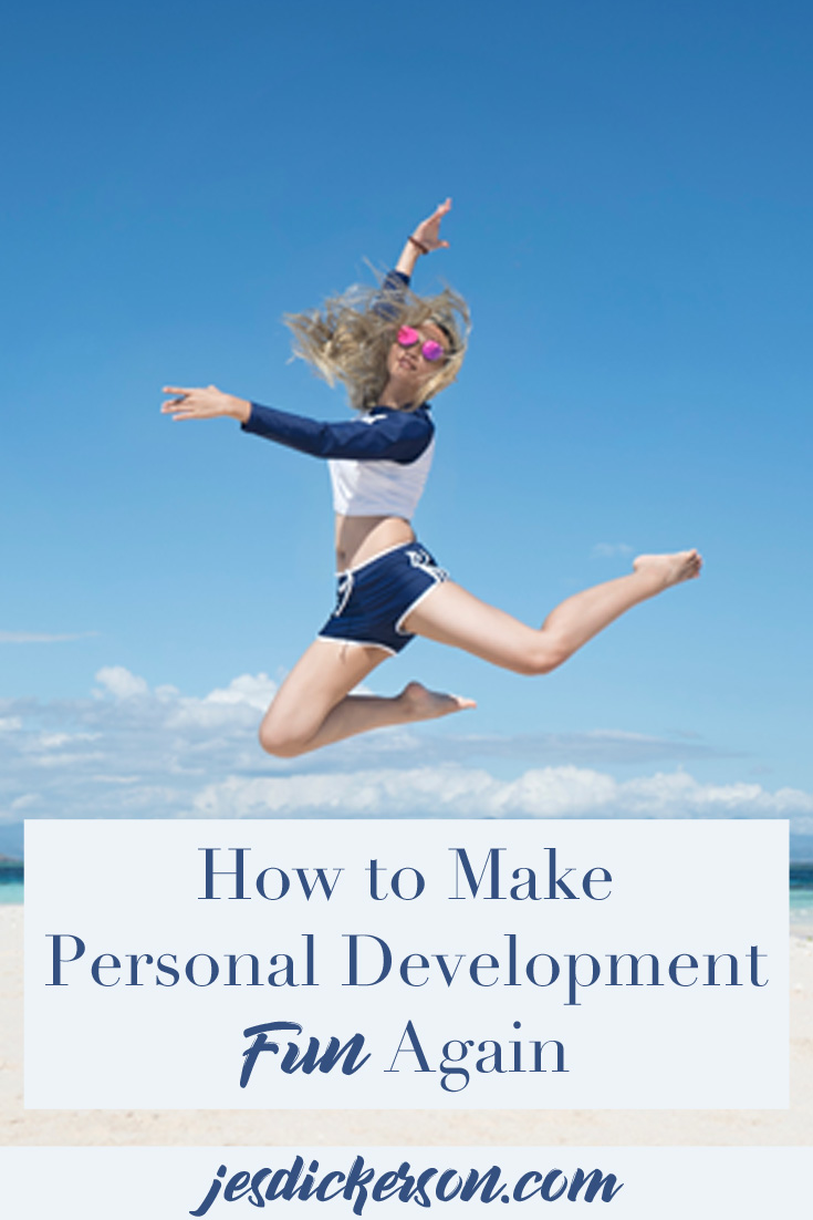 How to Make Your Personal Growth Fun