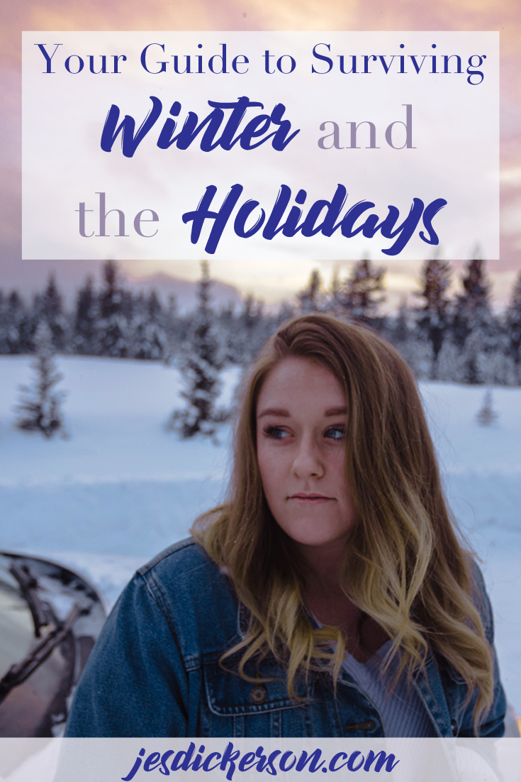 Surviving the winter holidays: a how to guide