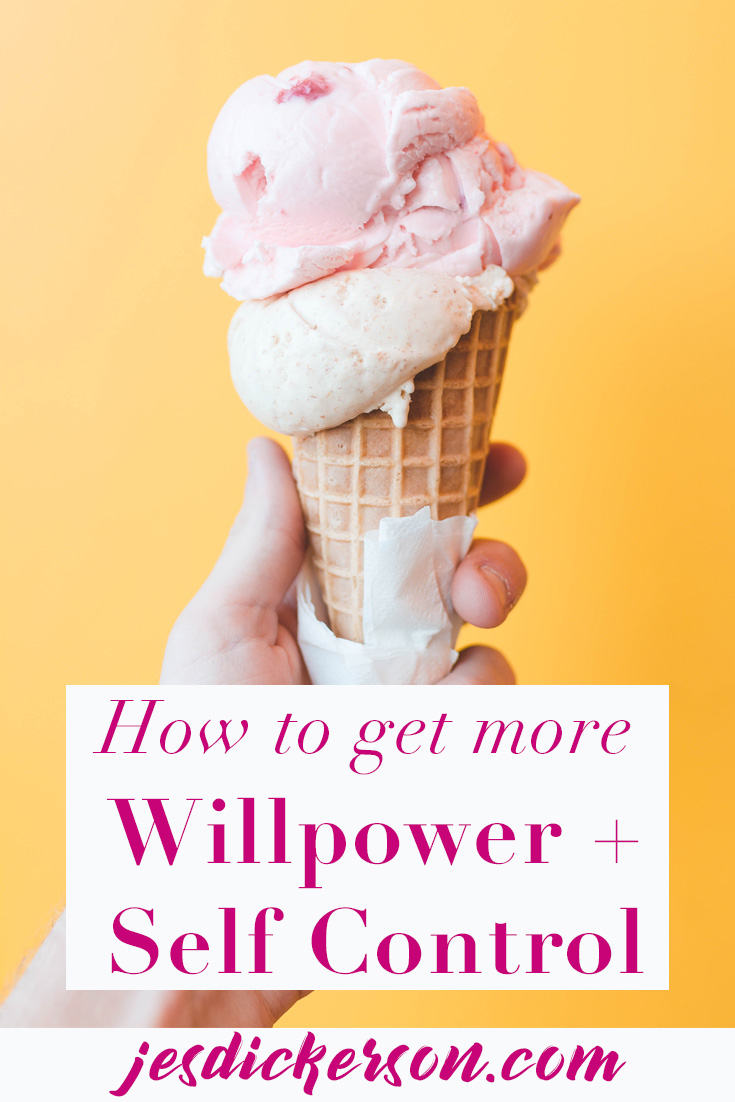 How to Get More Willpower and Self Control