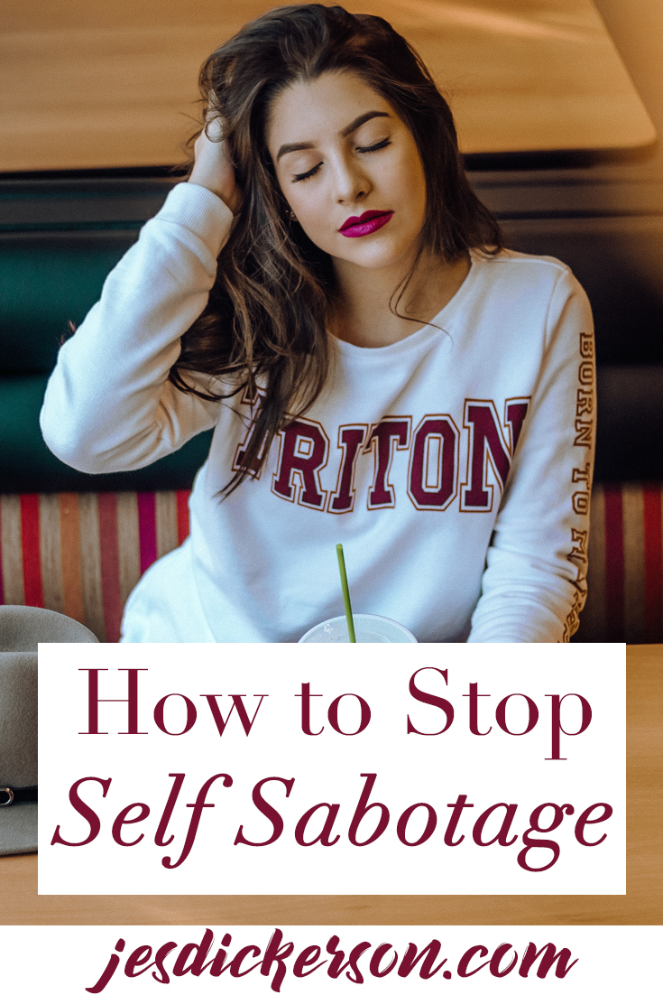 Self Sabotage: How to Get Out of Your Own Way