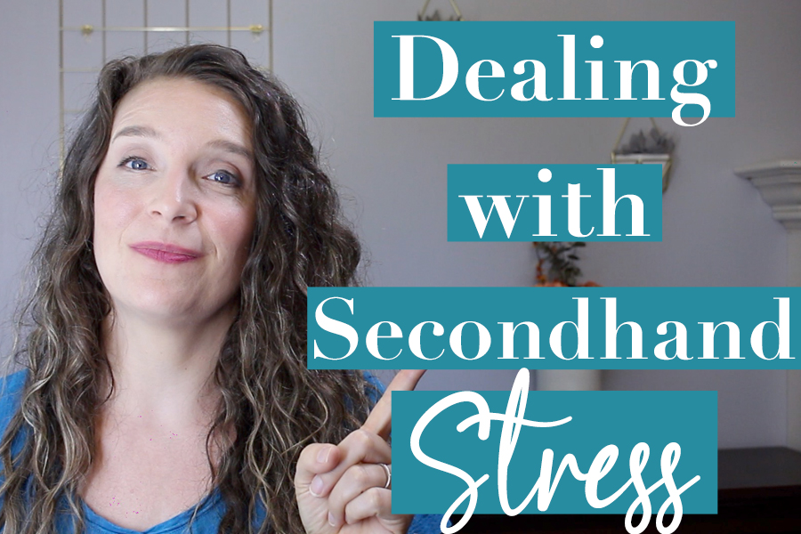 Secondhand Stress: How to deal when other people stress you out