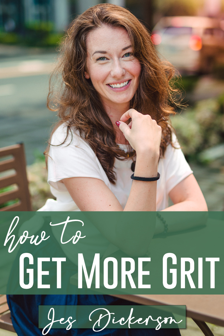 Grit: Why you need it and how to get more
