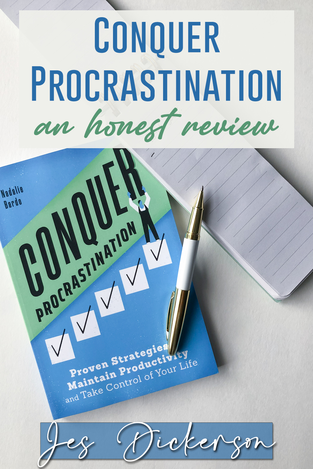 conquer procrastination: the book you need to read right now