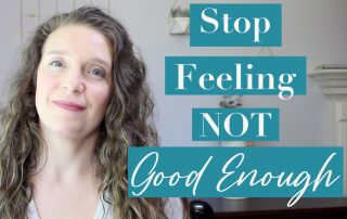 What to Do When You Don't Feel Good Enough